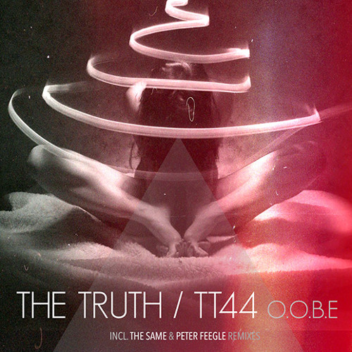 The Truth / TT44 - True Lies (The Same Remix)