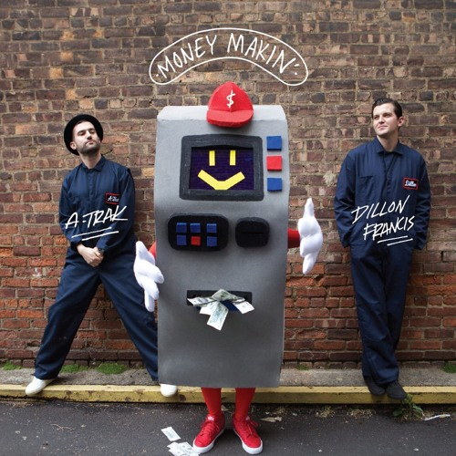 A-Trak - Money Makin' - Stem - FX MAIN