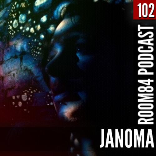 R84 PODCAST102: JANOMA