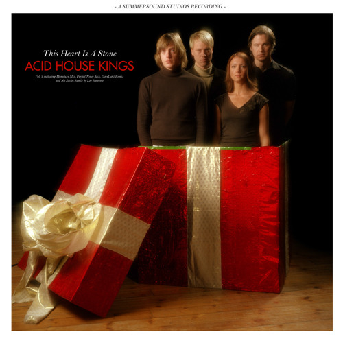 Acid House Kings - This Heart is a Stone (Monoluxe Mix)
