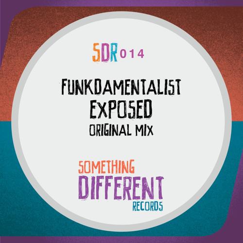 [SDR014] Funkdamentalist - Exposed (Original Mix) [SC Edit]