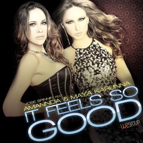 Jose Spinnin feat. Amannda & Maya Karunna - It Feels So Good (Tommy Love Remix)
