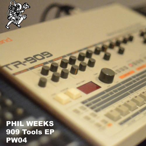 Phil Weeks - 909 Tools EP - PW04