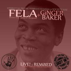 FELA KUTI + GINGER BAKER: LIVE! REMIXED