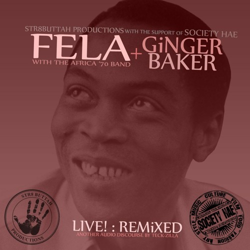 FELA KUTI + GINGER BAKER: LIVE! REMIXED