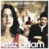 Download Anlamazdın(Issız Adam Movie Edit)- Ayla Dikmen Mp3