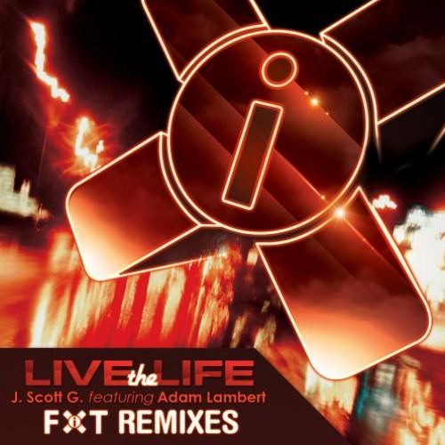 J. Scott G (Feat. Adam Lambert) - Live The Life ( Metal Remix by Jay Ray) -INSTRUMENTAL-