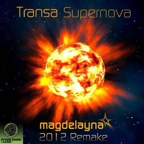 Transa - Supernova (Magdelayna 2012 Remake)