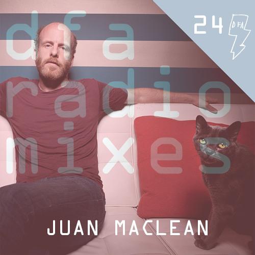 DFA Radiomix #24 - Juan Maclean