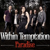 Paradise (Coldplay Cover) - Within Temptation