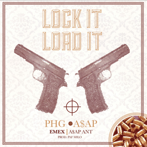 Lock It & Load It (ft. A$AP Ant) (Prod. Milo)