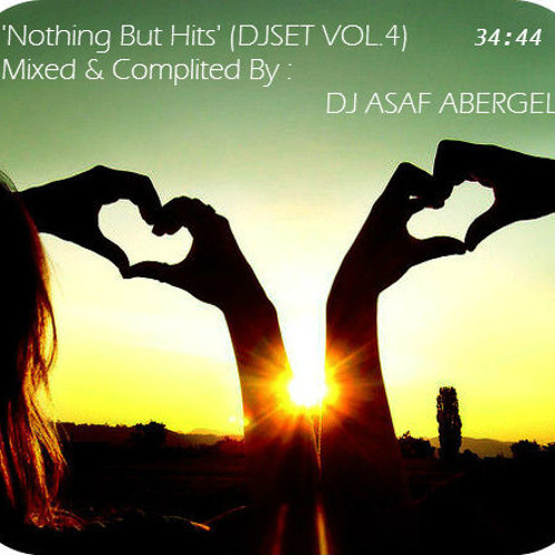 Nothing But Hits 2012 DJSET (VOL.4)(Mixed & Complited By DJ ASAF ABERGEL)