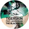 Tigerskin, Lazarusman - The Blackness (Rhadow meets NTFO Remix) [Get Physical Music]