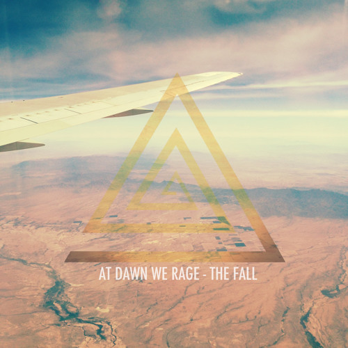 At Dawn We Rage - The Fall