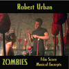 ZOMBIES Film Score Musical Excerpts