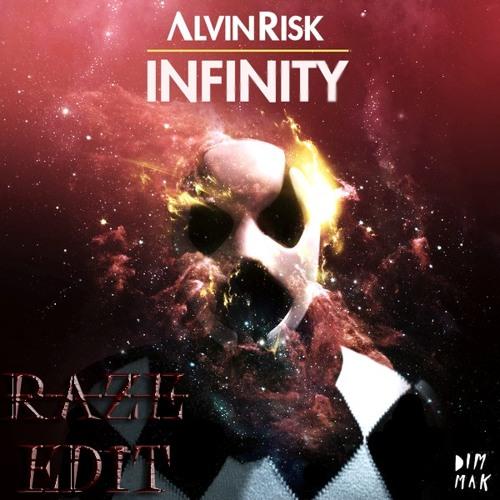 Infinity (Raze Rave Edit)