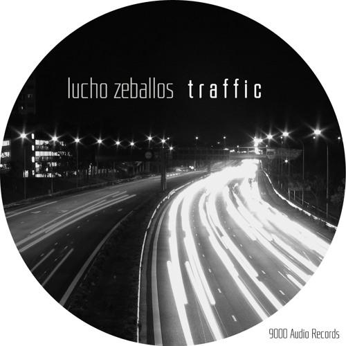 Lucho Zeballos - Traffic (Original Mix)