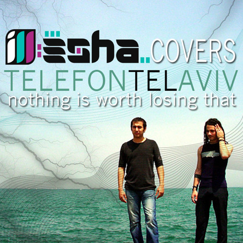 Telefon Tel Aviv - NothingsWorth Losing - ill-esha Bipolar Cover