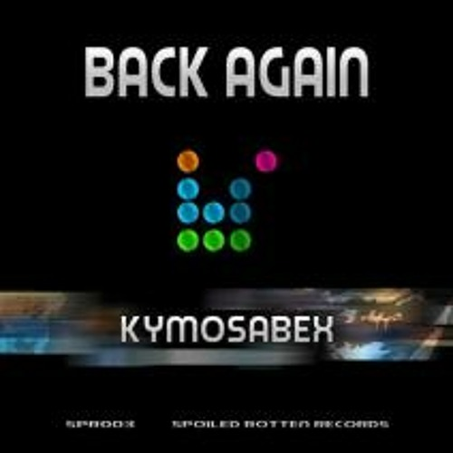 Kymosabex - Don't Hit Me On The Dancefloor [Spoiled Rotten Records] <cut>