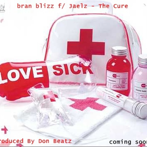 Your Cure - bran blizz f/ Jaelz - Produced by Don Beatz