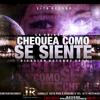 LA UNICA LOKA - CHEKEA COMO SE SIENTE // DESCARGA EN RZC MUSIC.COM.AR