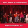 T.T. Taylor and the Rice Paddy Raiders - I Got A Line On You