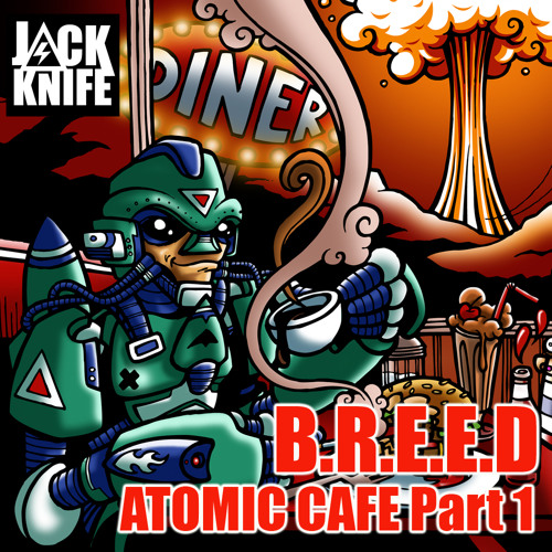 ATOMIC CAFE EP -B.R.E.E.D/Calvertron/Will Bailey Mini Mix