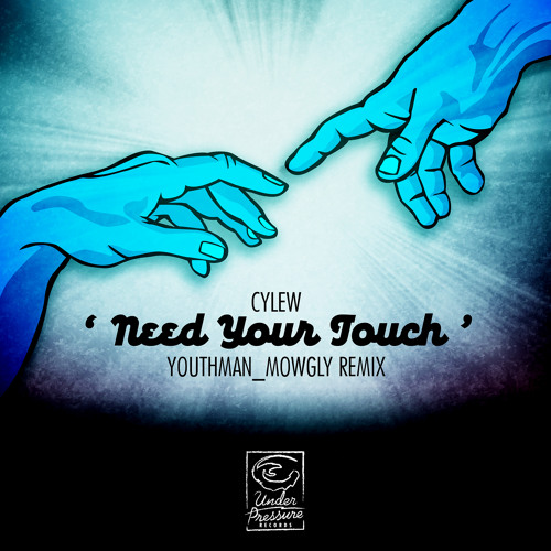 Udpr Free 002 - Cylew : Need Your Touch (Youthman_Mowgly Remix)