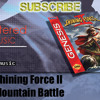 Shining Force II: Mountain Battle - Remastered