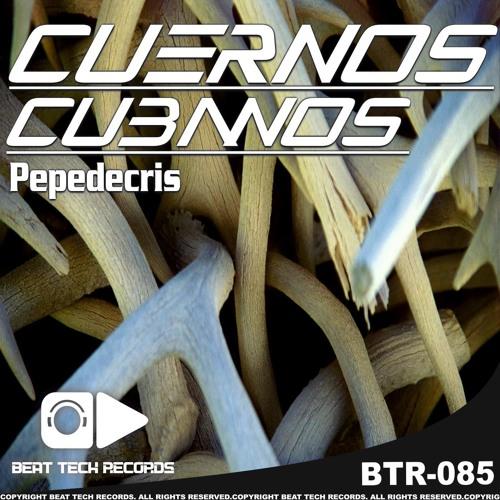 Pepedecris-Cuernos Cubanos-Tony Verdu Magda Boom  Remix