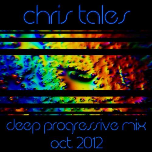 Chris Tales - Deep Progressive Mix (Oct. 2012)
