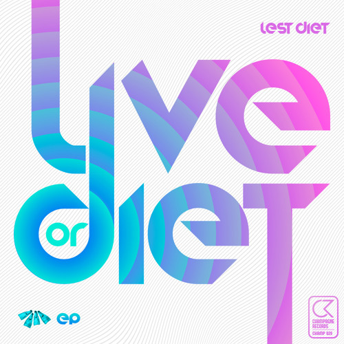 Live Or Diet EP