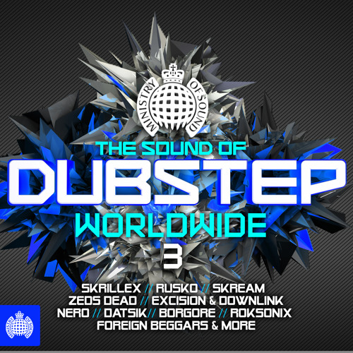 The Sound of Dubstep Worldwide 3 - OUT NOW!!