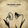 The Mono Jacks — Push The Pedal