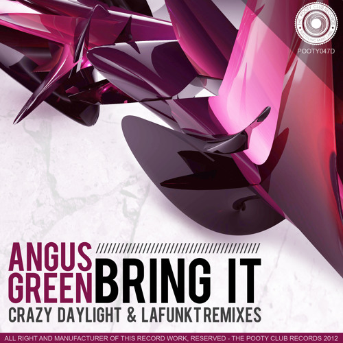 Angus Green - Bring It (LaFunkt Remix) [OUT NOW ON BEATPORT]