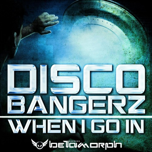 Disco BangerZ - When I Go In (Original mix) (clip) // OUT NOW //