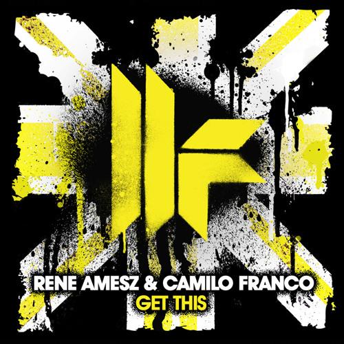 Rene Amesz & Camilo Franco - Get This