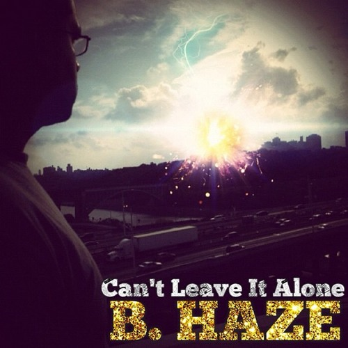 Cant Leave It Alone feat. WAR1