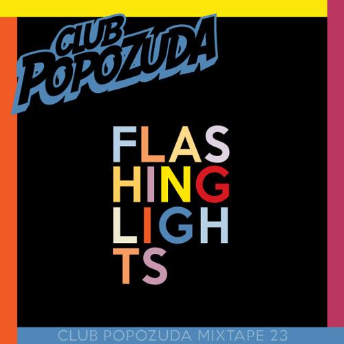 Club Popozuda Mixtape #23 (Flashing Lights)