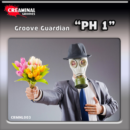 Groove Guardian - PH1 - Tribute to the 90's rave scene - CRMNL003 Creaminal Grooves