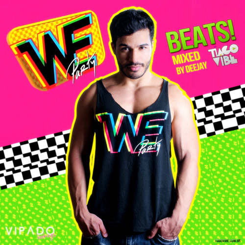 We Party Beats! by DJ TIAGO VIBE