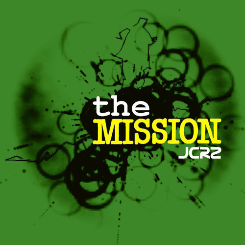 JCRZ - The Mission (Aborted Mission Mix)