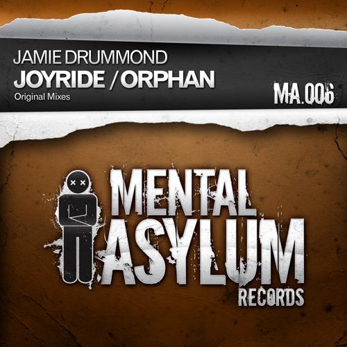 Jamie Drummond - Joyride [Mental Asylum 006]