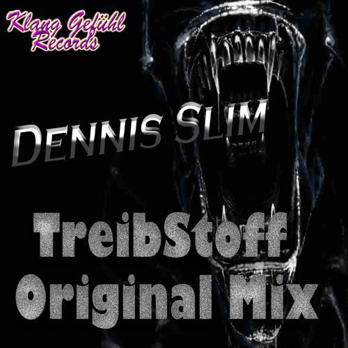 Dennis Slim - Treibstoff