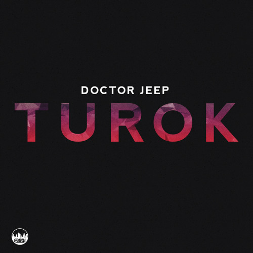 FRSH012-Doctor Jeep-Turok E.P-OUT NOW!!!!!!!!