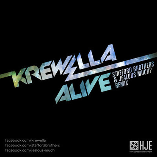 Alive (Stafford Brothers & Jealous Much? Remix) by Krewella