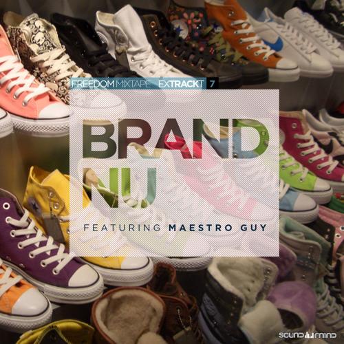 Freedom Mixtape - Brand Nu - Maestroguy [Produced by Jaaz Odongo]