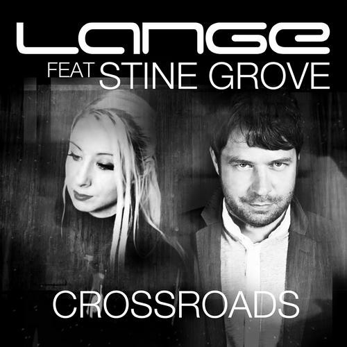 Lange ft. Stine Grove - Crossroads