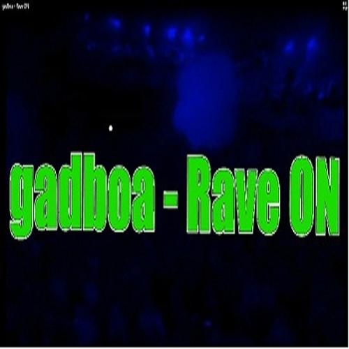 Gadboa - Rave ON (HardTrance/Rave mix2) [Free DL]