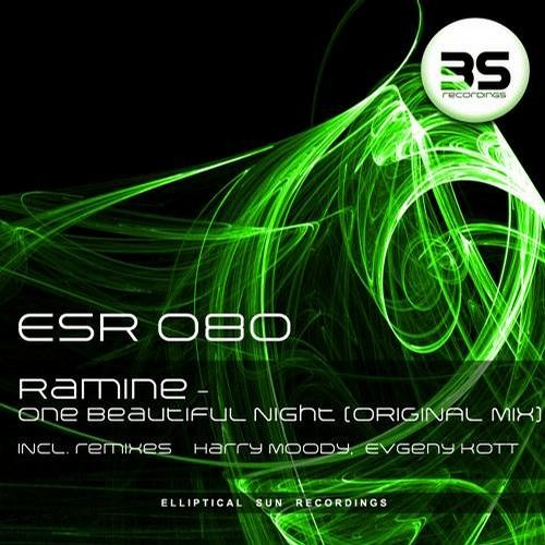 Ramine - One Beautiful Night (Evgeny KoTT Night Remix) // Elliptical Sun Recordings